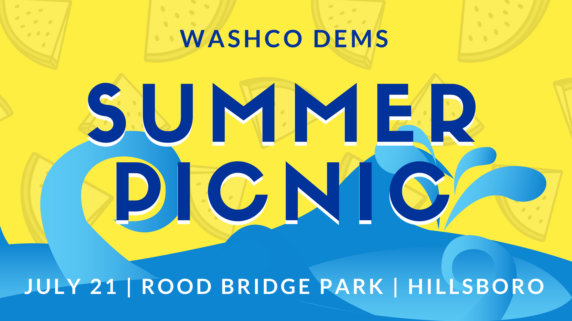 July 21, 2018 Summer Picnic: Blue Wave Coming, Jump In!
