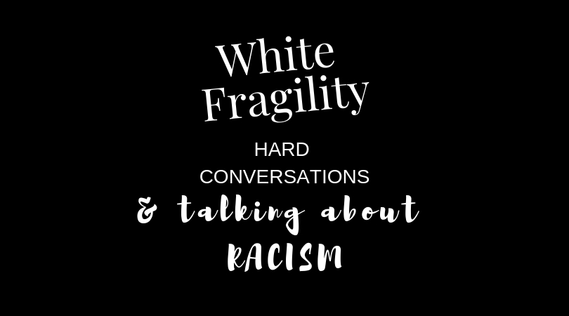 Hard Conversations: I Am a Racist