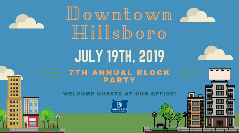 2019 Hillsboro Block Party with the WashCo Dems!
