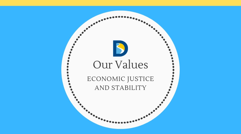 Our Values:  Economic Justice and Stability