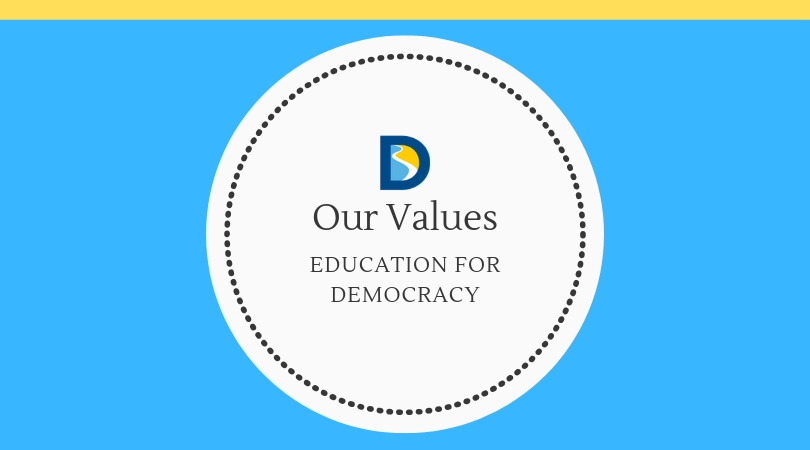 Our Values: Education for Democracy