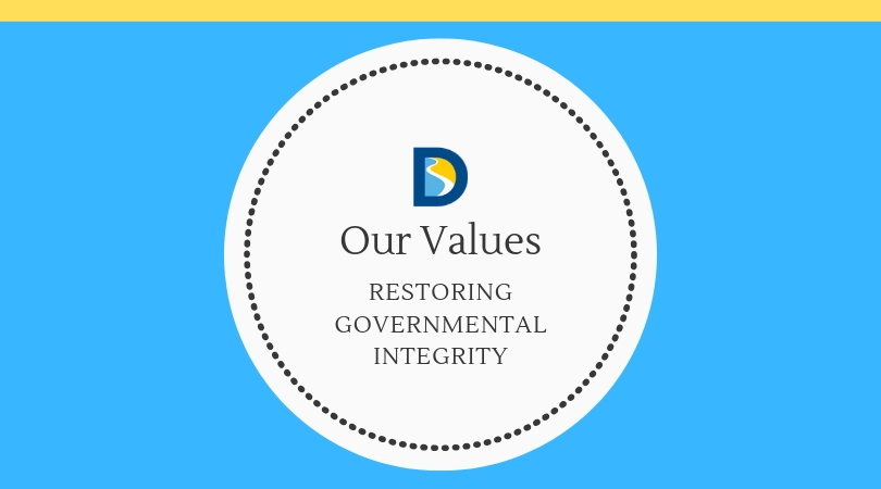 Our Values: Restoring Governmental Integrity