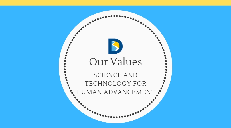Our Values: Science and Technology for Human Advancement