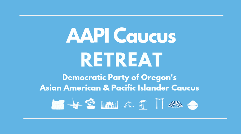 DPO Asian American & Pacific Islander Caucus Retreat
