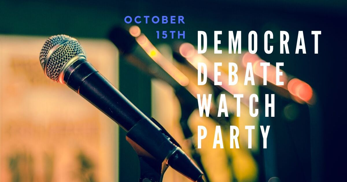 Fourth Democratic Debate Watch Party