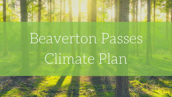 Beaverton Passes Climate Plan