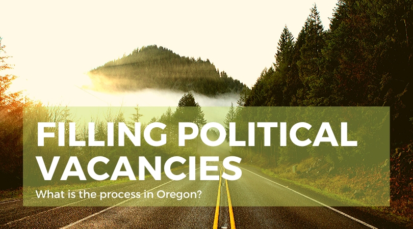 Filling Political Vacancies in Oregon