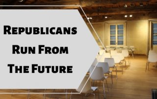 Republicans Run From the Future