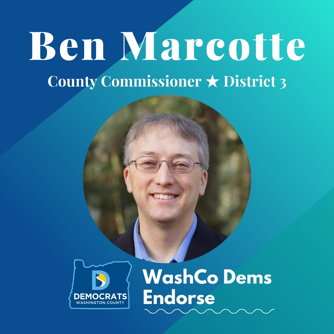 2020 primary candidate ben marcotte photo with washco dems logo blue and teal background