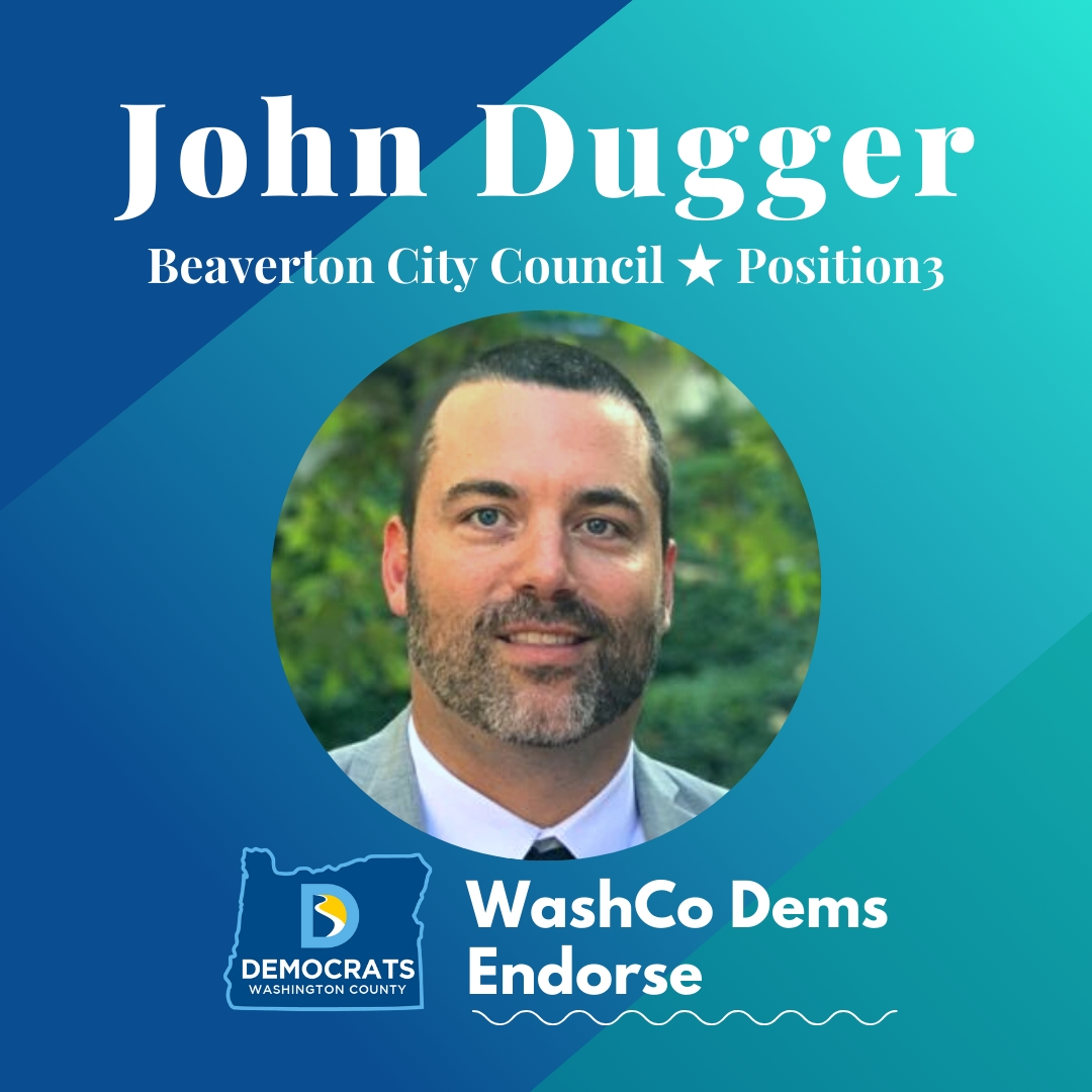2020 primary candidate john dugger photo with washco dems logo blue and teal background