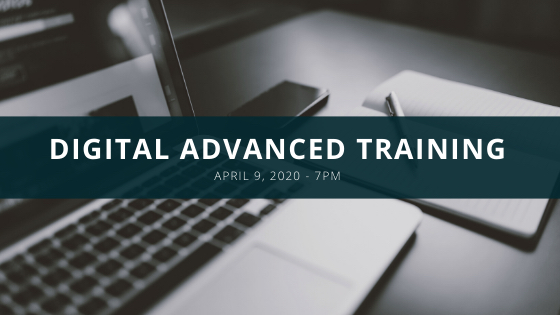 ONLINE ONLY MEETING: Digital Advanced Training Class