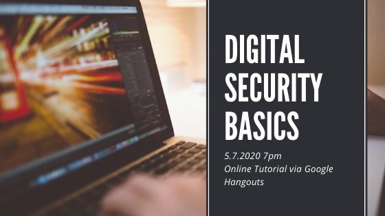 ONLINE ONLY: Digital Security Basics