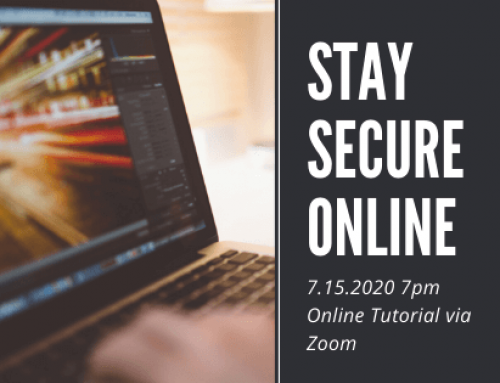 ONLINE ONLY: Stay Secure Online: July 15th, 2020