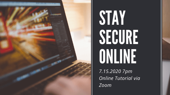 Stay Secure Online - a Zoom Tutorial