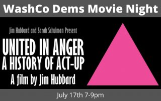 United In Anger - WashCo Dems Movie Night July 17th