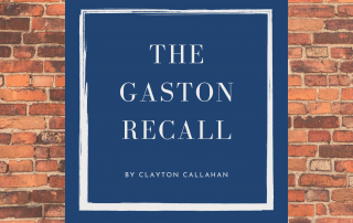 The Gaston Recall by Clayton Callahan