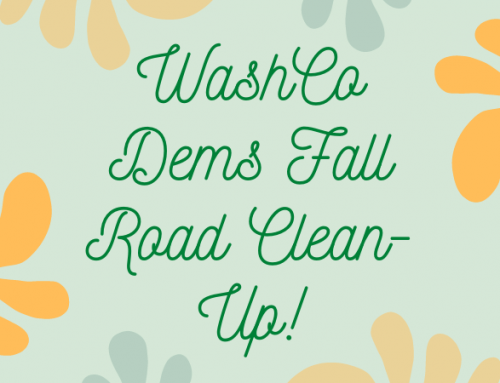 EVENT:  WashCo Dems Fall Road Clean-up OCT 3