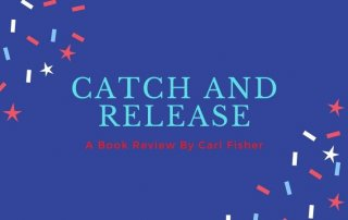 Catch and Release book title on patriotic background
