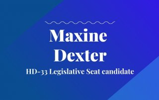 Maxine Dexter HD-33 Legislative Seat candidate