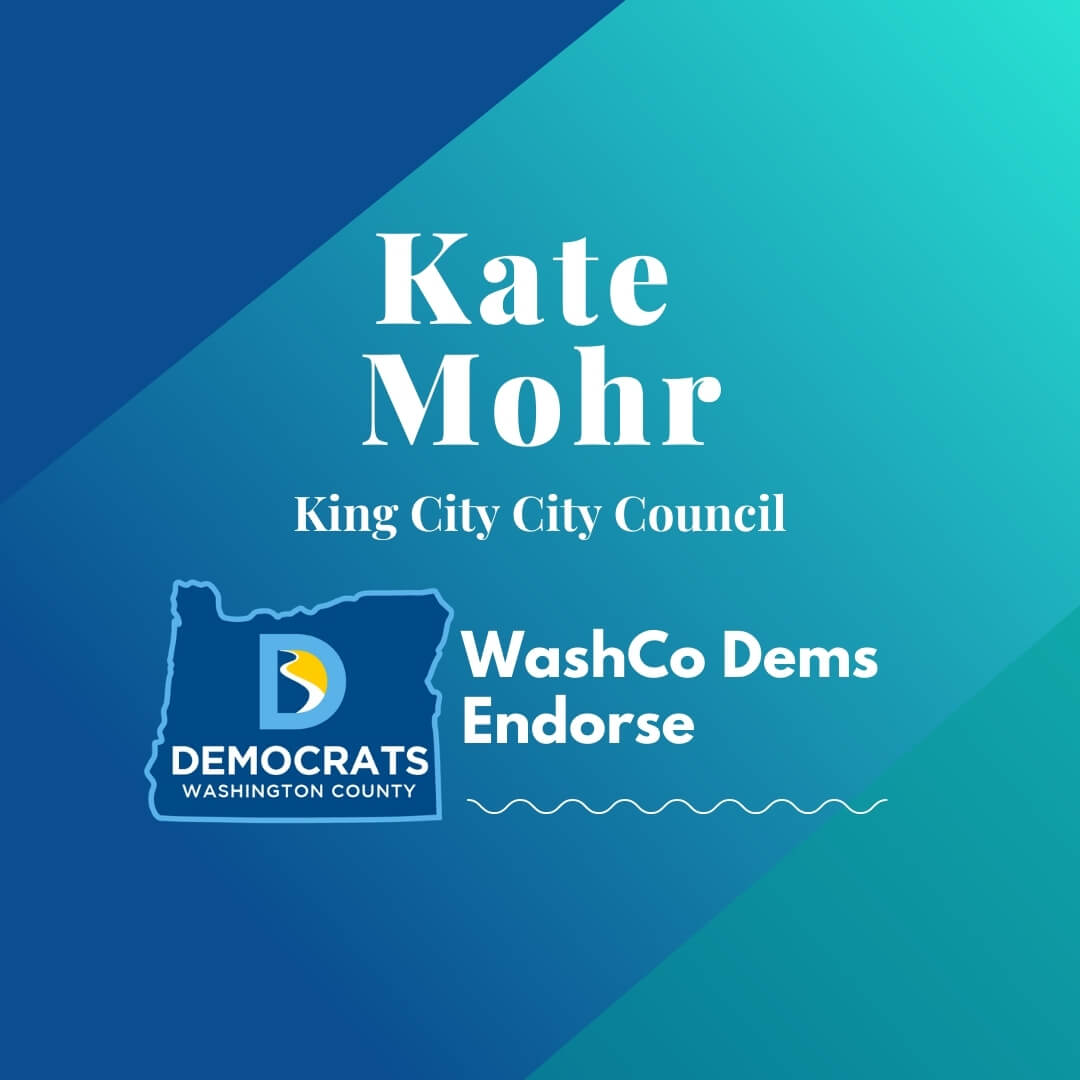 2020 primary candidate kate mohr with washco dems logo blue and teal background