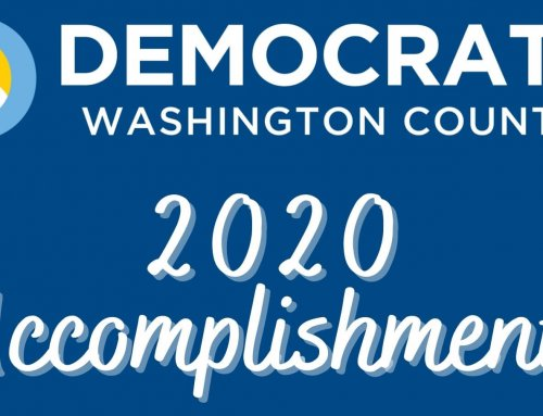 WashCo Dems 2020 Accomplishments