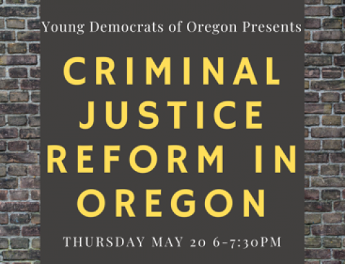 YDO Public Education Town Hall: Criminal Justice Reform in Oregon (5/20) – Zoom