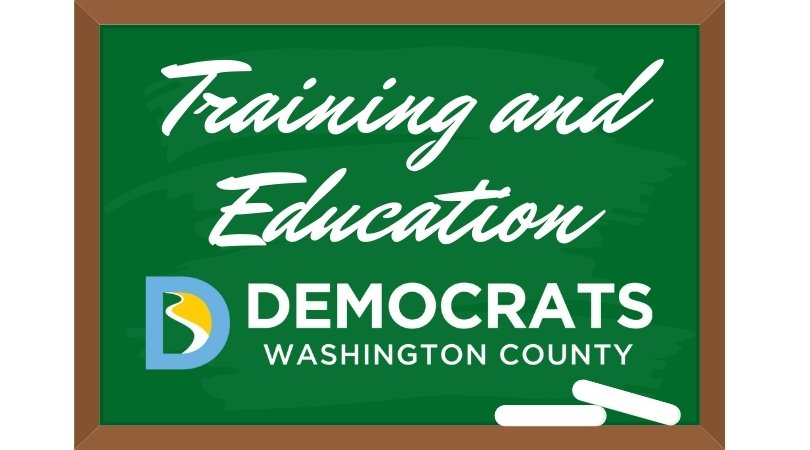illustrated chalkboard that says training and education - washington county democrats with logo