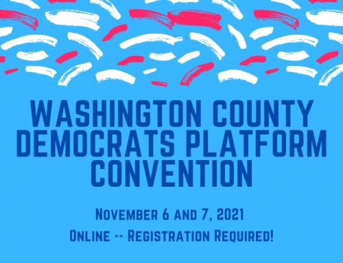 Washington County Democrats 2021 Biennial Platform Convention (Nov 6/7)